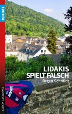 Lidakis spielt falsch - Schmidt, Jürgen