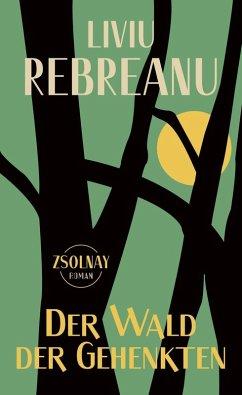 Der Wald der Gehenkten (eBook, ePUB) - Rebreanu, Liviu