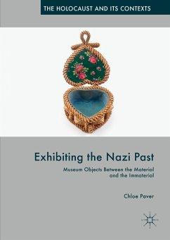 Exhibiting the Nazi Past (eBook, PDF) - Paver, Chloe