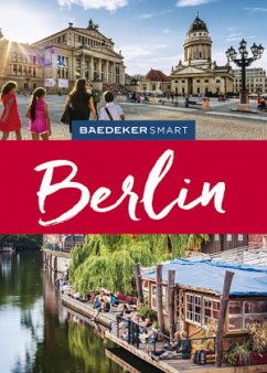 Baedeker SMART Reiseführer Berlin - Berger, Christine; Buddée, Gisela; Schulte-Peevers, Andrea