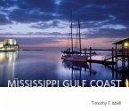 The Mississippi Gulf Coast (eBook, ePUB)