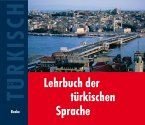 Lehrbuch der türkischen Sprache. 2 Begleit-CDs