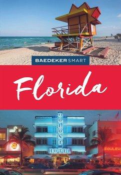 Baedeker SMART Reiseführer Florida - Helmhausen, Ole; Mckechnie, Gary; Davis, Mitchell; Miller, Jane; Blond, Becca