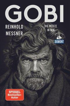 Gobi (DuMont Reiseabenteuer) - Messner, Reinhold