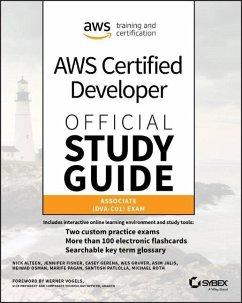AWS Certified Developer Official Study Guide - Alteen, Nick;Fisher, Jennifer;Gerena, Casey