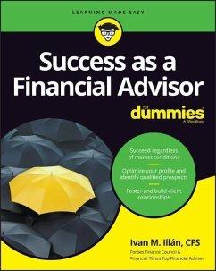 Success as a Financial Advisor for Dummies - Illan, Ivan M.