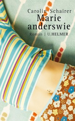 Marie anderswie (eBook, ePUB) - Schairer, Carolin