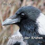 In der Welt der Krähen (eBook, ePUB)