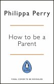 The Book You Wish Your Parents Had Read (and Your Children Will Be Glad That You Did) (eBook, ePUB)