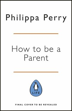 The Book You Wish Your Parents Had Read (and Your Children Will Be Glad That You Did) (eBook, ePUB) - Perry, Philippa