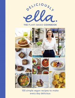 Deliciously Ella The Plant-Based Cookbook (eBook, ePUB) - Mills (Woodward), Ella