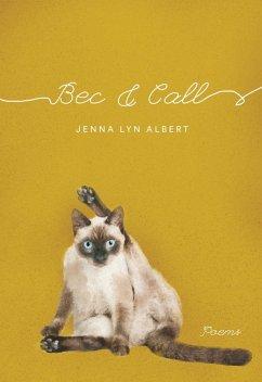 Bec and Call (eBook, ePUB)