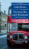 Der letzte Bus nach Woodstock / Ein Fall für Inspector Morse Bd.1