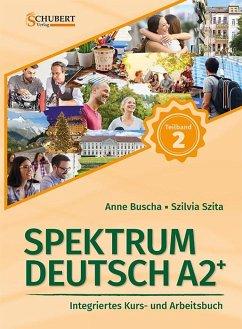 Spektrum Deutsch A2+: Teilband 2 - Buscha, Anne; Szita, Szilvia