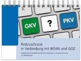 Festzuschüsse in Verbindung mit BEMA und GOZ