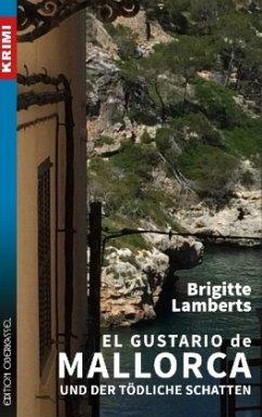 El Gustario de Mallorca und der tödliche Schatten / Sven Ruge Bd.2 - Lamberts, Brigitte