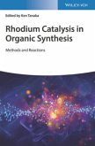 Rhodium Catalysis in Organic Synthesis