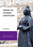 Writing the Victorian Constitution (eBook, PDF)