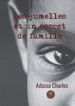 Des jumelles et un secret de famille - Charles, Adassa