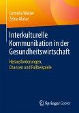 Interkulturelle Kommunikation in der Gesundheitswirtschaft (eBook, PDF)