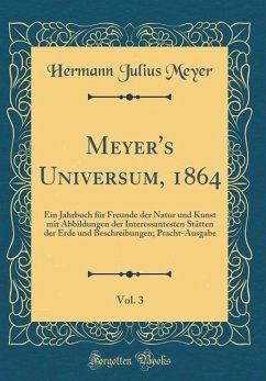 Meyer's Universum, 1864, Vol. 3