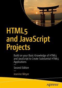 HTML5 and JavaScript Projects (eBook, PDF) - Meyer, Jeanine