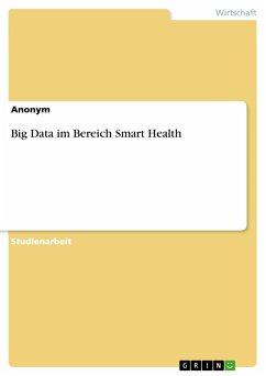 Big Data im Bereich Smart Health