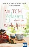 Mit TCM gelassen durch die Wechseljahre (eBook, ePUB)