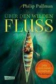Über den wilden Fluss / His dark materials Bd.0 (Mängelexemplar)