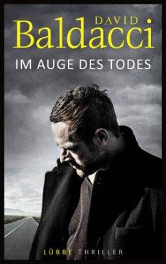Im Auge des Todes / Will Robie Bd.3 (Mängelexemplar) - Baldacci, David