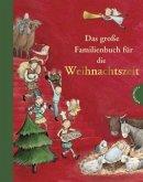 Das große Familienbuch für die Weihnachtszeit (Mängelexemplar)