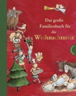 Das große Familienbuch für die Weihnachtszeit (Mängelexemplar) - Jeschke, Tanja; Busch, Marlies