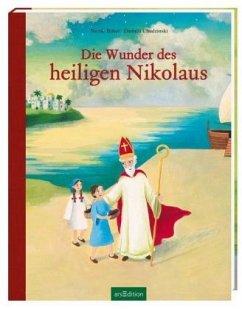 Die Wunder des heiligen Nikolaus (Mängelexemplar) - Büker, Nicole; Chudzinski, Daniela