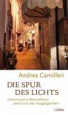 Die Spur des Lichts / Commissario Montalbano Bd.19 (Mängelexemplar)