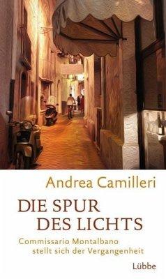Die Spur des Lichts / Commissario Montalbano Bd.19 (Mängelexemplar) - Camilleri, Andrea