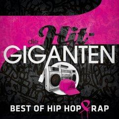 Die Hit Giganten Best Of Hip Hop & Rap - Diverse