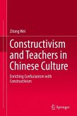 Constructivism and Teachers in Chinese Culture