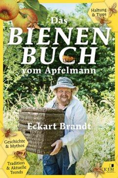 Das Bienenbuch vom Apfelmann - Brandt, Eckart