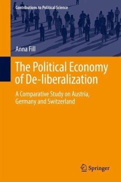 The Political Economy of De-liberalization - Fill, Anna