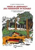 Made in Germany: ein Massaker im Kongo
