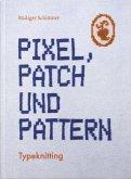 Pixel, Patch und Pattern