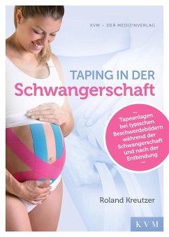 Taping in der Schwangerschaft - Kreutzer, Roland
