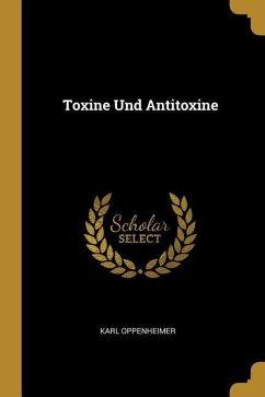 Toxine Und Antitoxine
