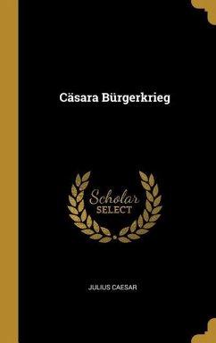 Cäsara Bürgerkrieg - Caesar, Julius