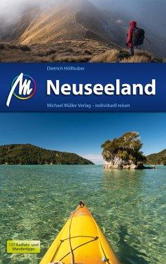 Neuseeland Reiseführer Michael Müller Verlag (eBook, ePUB) - Höllhuber, Dietrich