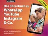Das Elternbuch zu WhatsApp, YouTube, Instagram & Co. (eBook, ePUB)