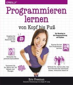 Programmieren lernen von Kopf bis Fuß (eBook, PDF) - Freeman, Eric