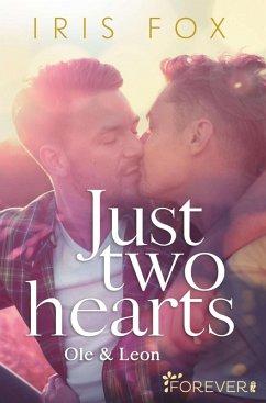 Just two hearts (eBook, ePUB) - Fox, Iris