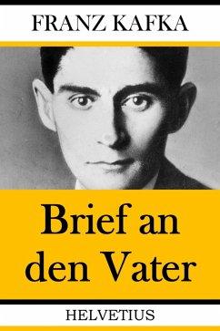 Brief an den Vater (eBook, ePUB) - Kafka, Franz