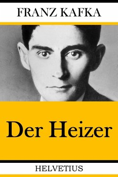 Der Heizer (eBook, ePUB) - Kafka, Franz